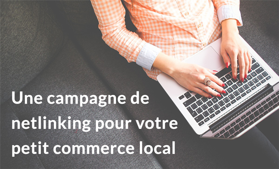 Une campagne de netlinking pour un petit commerce local