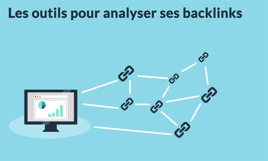 Les outils pour connaître les backlinks vers votre site